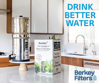 Drink Better Water with Berkey Filters